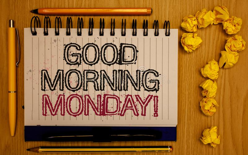 Text sign showing Good Morning Monday Motivational Call. Conceptual photo Happy Positivity Energetic Breakfast Notepad with outlin. E text pen pencil woody desk royalty free stock photos