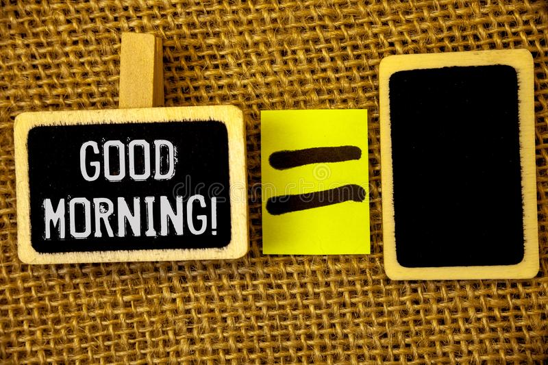 Text sign showing Good Morning Motivational Call. Conceptual photos Greeting Wishes for a great day Inspirational. Text sign showing Good Morning Motivational royalty free stock images