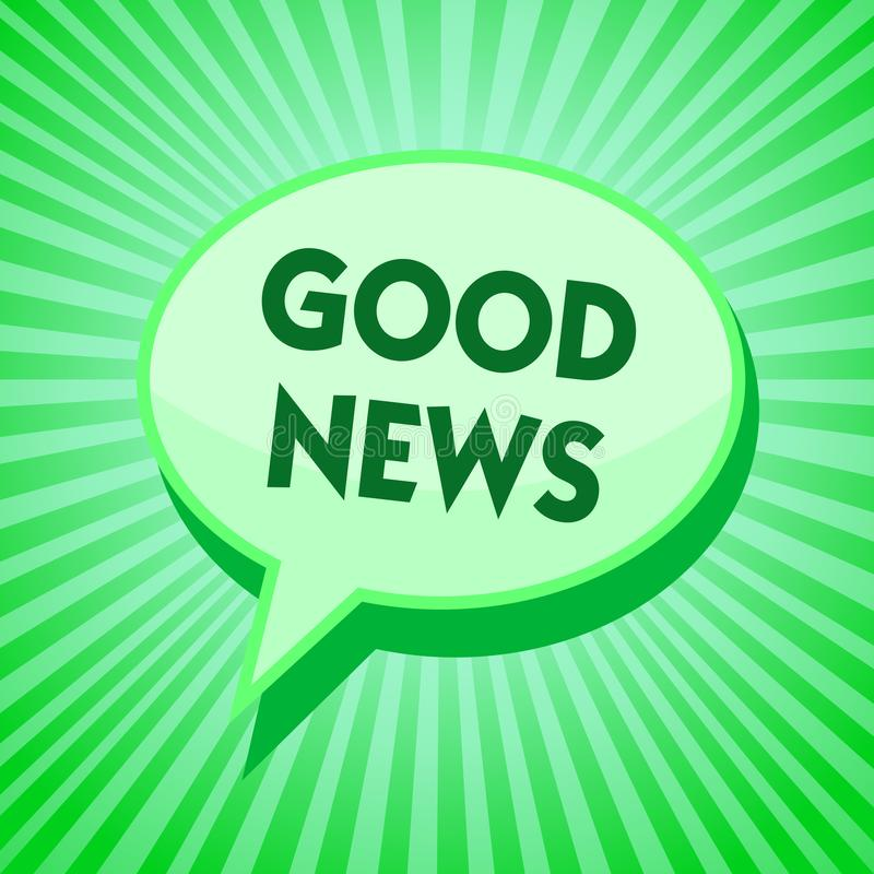 Text sign showing Good News. Conceptual photo Someone or something positive,encouraging,uplifting,or desirable Green speech bubble. Message reminder rays shadow vector illustration