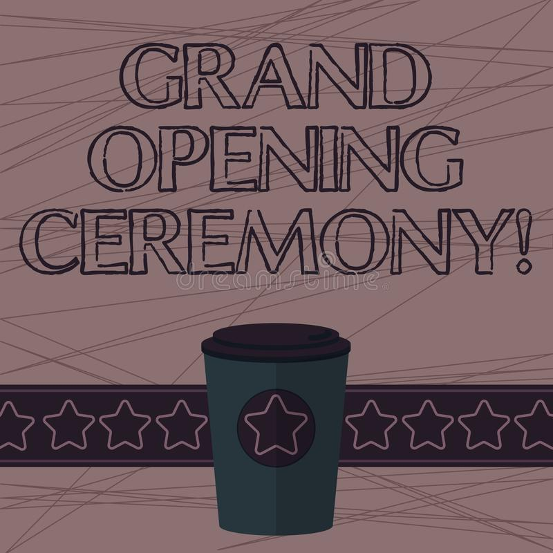Text sign showing Grand Opening Ceremony. Conceptual photo mark the opening of a new business or public place 3D Coffee vector illustration