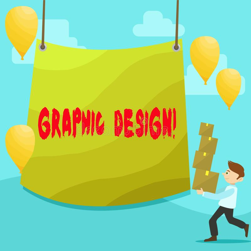 Text sign showing Graphic Design. Conceptual photo Art of combining Text Images in advertising Man Carrying Pile of. Text sign showing Graphic Design. Business vector illustration