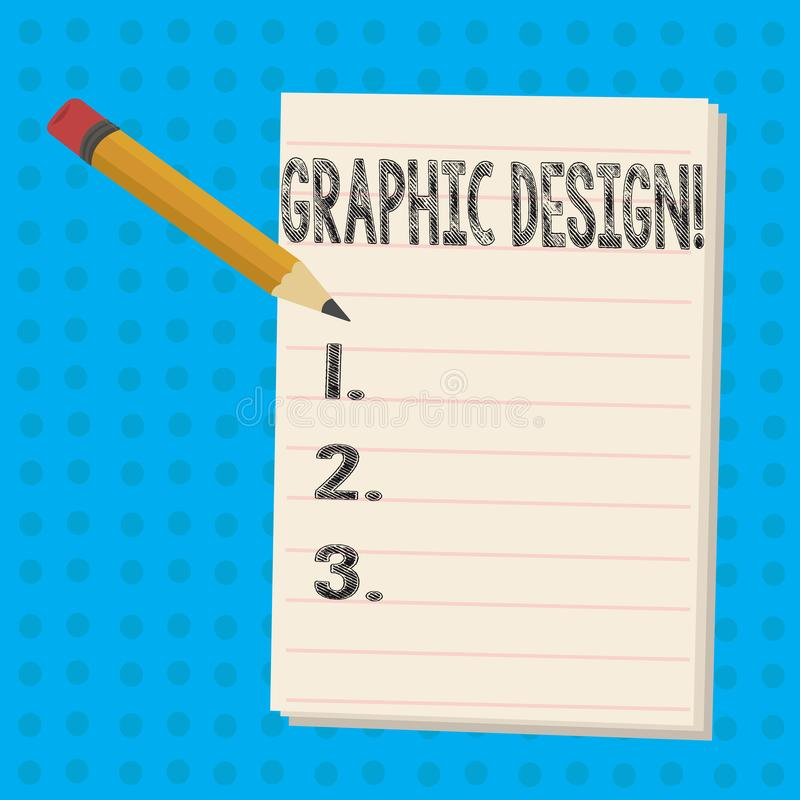 Text sign showing Graphic Design. Conceptual photo Art of combining Text Images in advertising Pencil with Eraser and. Text sign showing Graphic Design. Business stock illustration