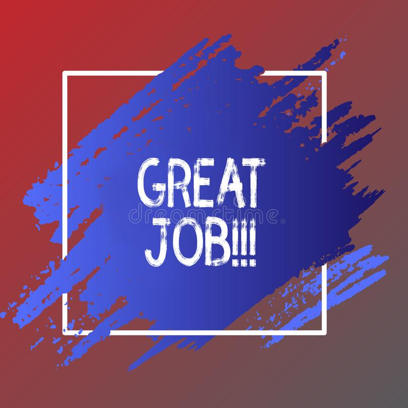 Text sign showing Great Job. Conceptual photo Excellent work Well done Good results Compliment. Text sign showing Great Job. Business photo showcasing Excellent stock illustration
