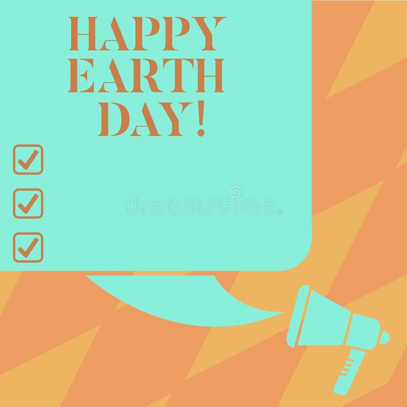 Text sign showing Happy Earth Day. Conceptual photo Worldwide celebration of ecology environment preservation Color stock illustration
