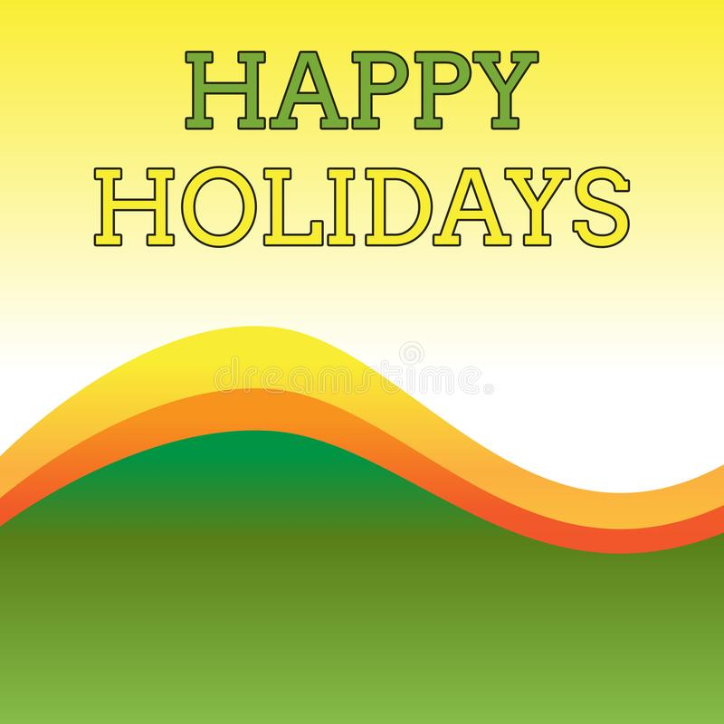 Text sign showing Happy Holidays. Conceptual photo Made a short journey by a group of showing for pleasure Wavy Abstract vector illustration