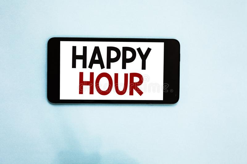 Text sign showing Happy Hour. Conceptual photo Spending time for activities that makes you relax for a while Cell phone white scre. En over light blue background stock illustration