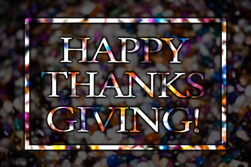 Text sign showing Happy Thanks Giving Motivational Call. Conceptual photo congratulations phrase Holidays View card messages ideas stock image