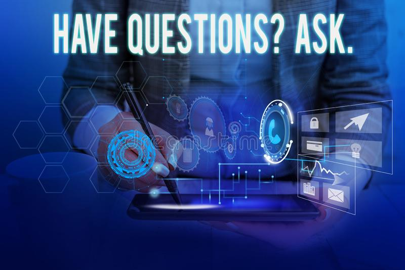 Text sign showing Have Questionsquestion Ask. Conceptual photo something that you say or write to ask a demonstrating. Text sign showing Have Questionsquestion royalty free stock photography