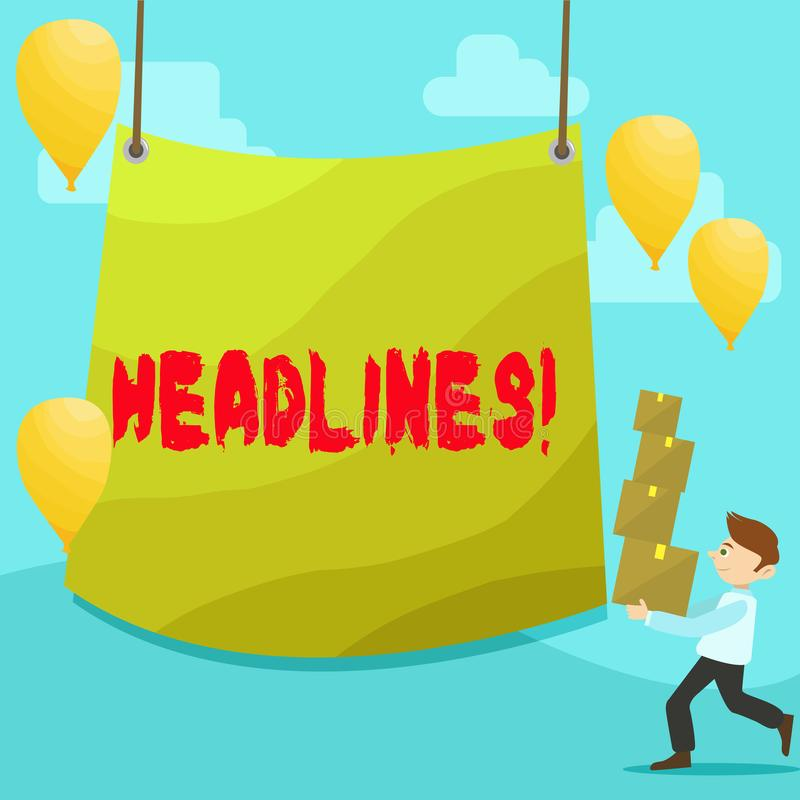 Text sign showing Headlines. Conceptual photo Heading at the top of an article in newspaper Man Carrying Pile of Boxes. Text sign showing Headlines. Business royalty free illustration