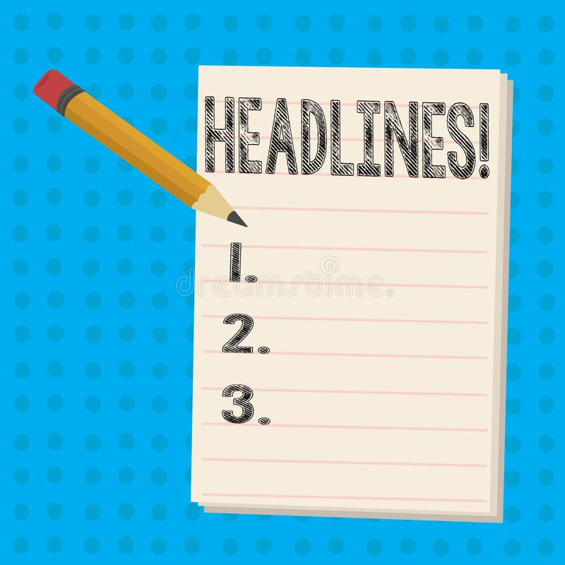 Text sign showing Headlines. Conceptual photo Heading at the top of an article in newspaper Pencil with Eraser and Blank. Text sign showing Headlines. Business royalty free illustration