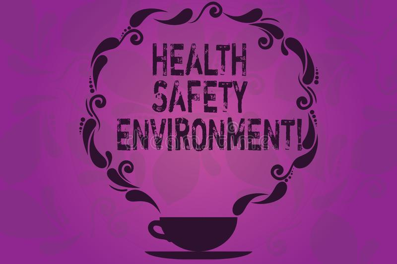Text sign showing Health Safety Environment. Conceptual photo Environmental protection and safety at work Cup and Saucer with. Paisley Design as Steam icon on royalty free illustration