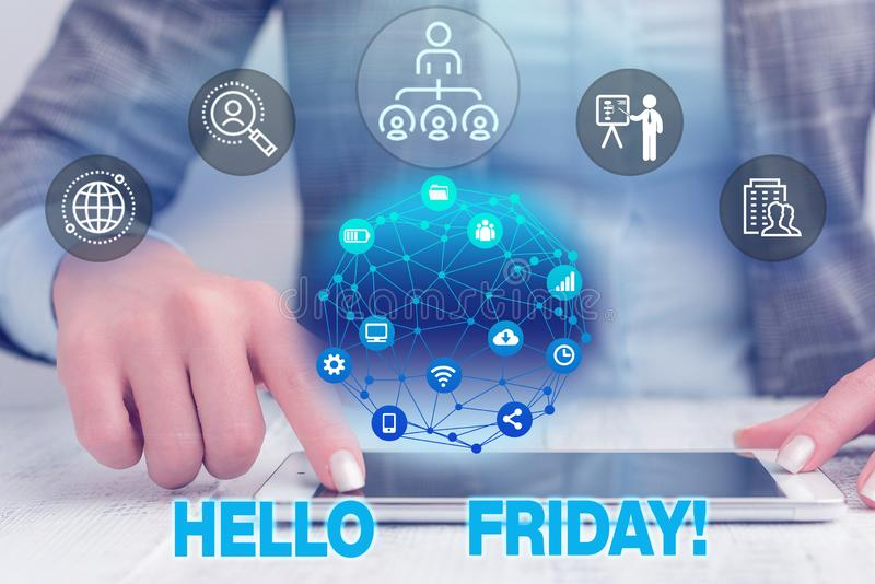 Text sign showing Hello Friday. Conceptual photo you say this for wishing and hoping another good lovely week Female. Text sign showing Hello Friday. Business stock photo