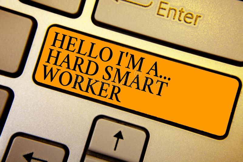 Text sign showing Hello I am A ... Hard Smart Worker. Conceptual photo Intelligence at your job Fast Clever Keyboard orange key In. Tention create computer stock illustration