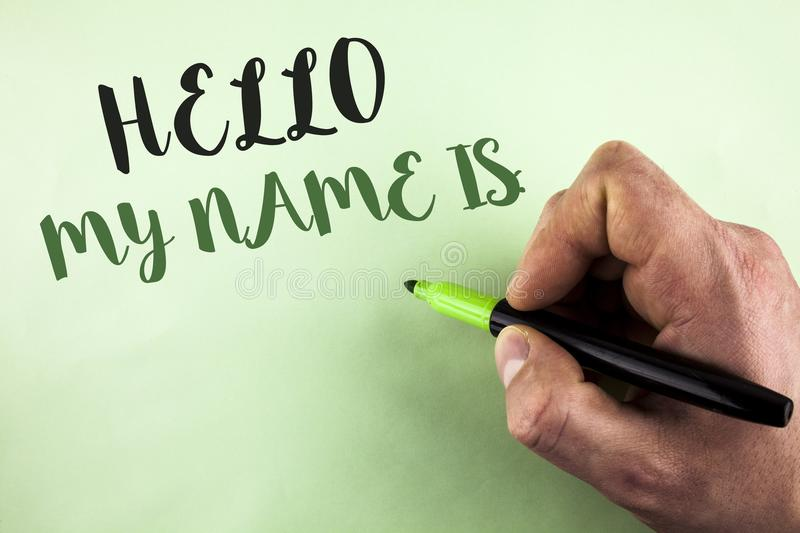 Text sign showing Hello My Name Is. Conceptual photo meeting someone new Introduction Interview Presentation written by Man holdin stock photography