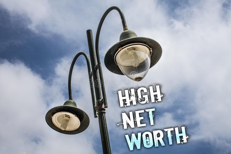 Text sign showing High Net Worth. Conceptual photo having high-value Something expensive A-class company Double Light post sky enl. Ighten ideas message cloud vector illustration