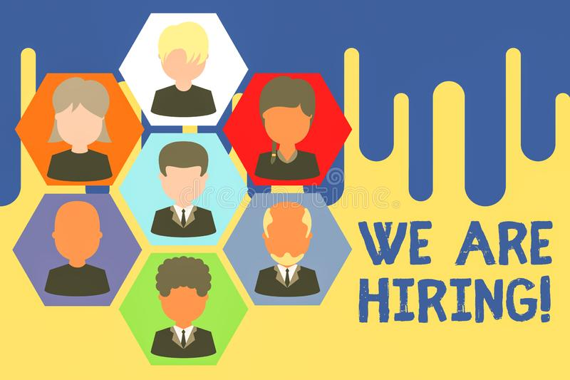 Text sign showing We Are Hiring. Conceptual photo recently you employ someone or pay someone to do particular job. Text sign showing We Are Hiring. Business vector illustration