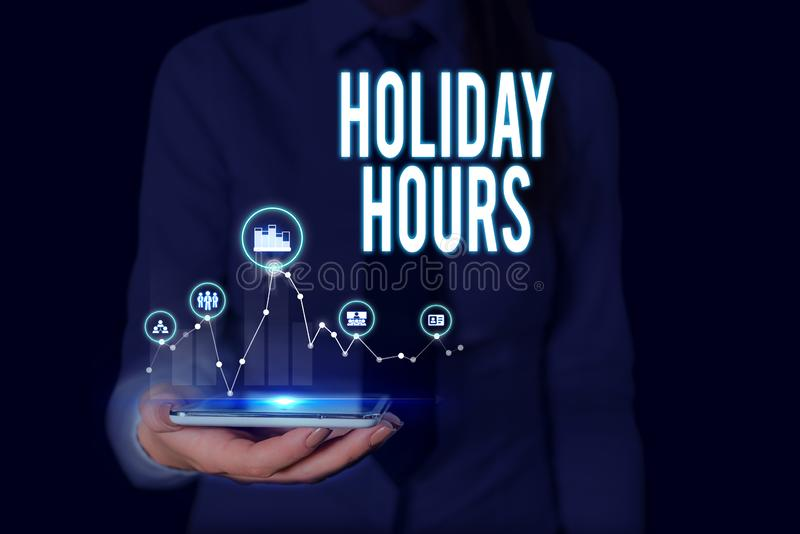 Text sign showing Holiday Hours. Conceptual photo employee receives twice their normal pay for all hours Woman wear. Text sign showing Holiday Hours. Business stock photos