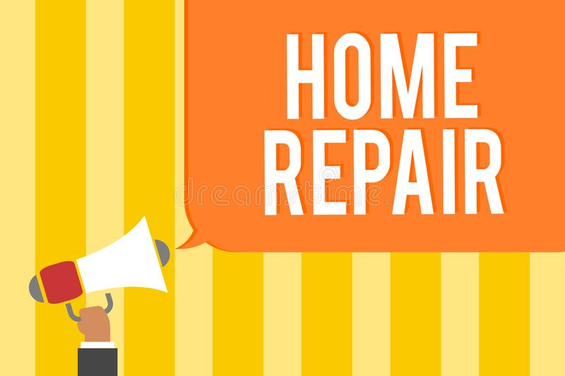 Text sign showing Home Repair. Conceptual photo maintenance or improving your own house by yourself using tools Man holding megaph. One loudspeaker speech bubble stock illustration