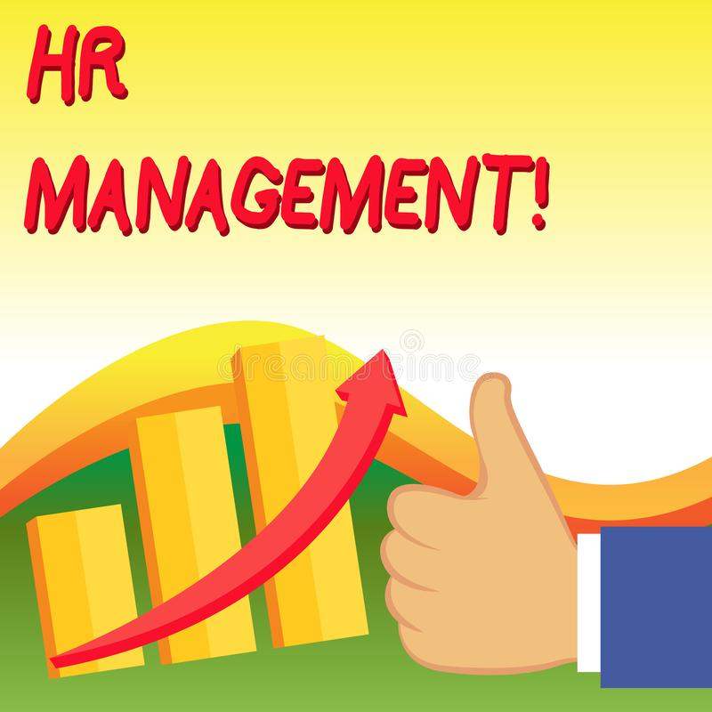 Text sign showing Hr Management. Conceptual photo strategic approach to the effective analysisagement of showing Thumb. Text sign showing Hr Management. Business vector illustration