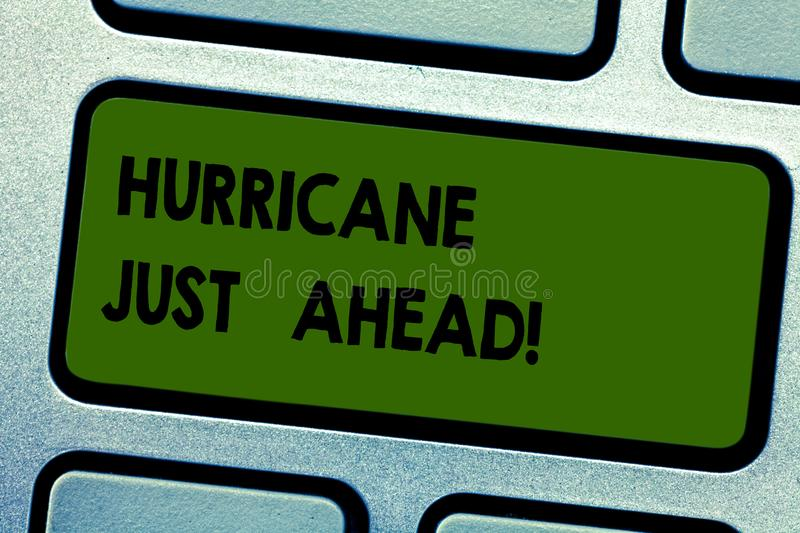 Text sign showing Hurricane Just Ahead. Conceptual photo violent tropical cyclone is approaching to hit the land stock image