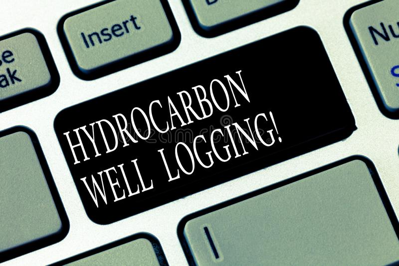 Text sign showing Hydrocarbon Well Logging. Conceptual photo record of the geologic formations of a borehole Keyboard key stock illustration