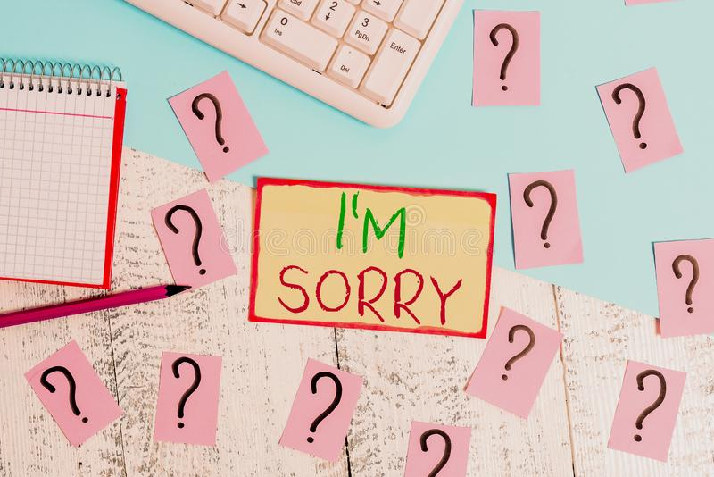 Text sign showing I M Sorry. Conceptual photo Toask for forgiveness to someone you unintensionaly hurt Writing tools. Text sign showing I M Sorry. Business photo stock image
