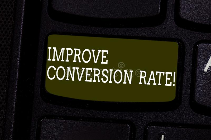 Text sign showing Improve Conversion Rate. Conceptual photo Increase the percentage of visitors to your website Keyboard royalty free stock photo