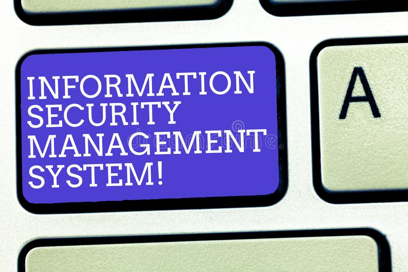 Text sign showing Information Security Management System. Conceptual photo IT safety secure technology Keyboard key. Intention to create computer message stock photography