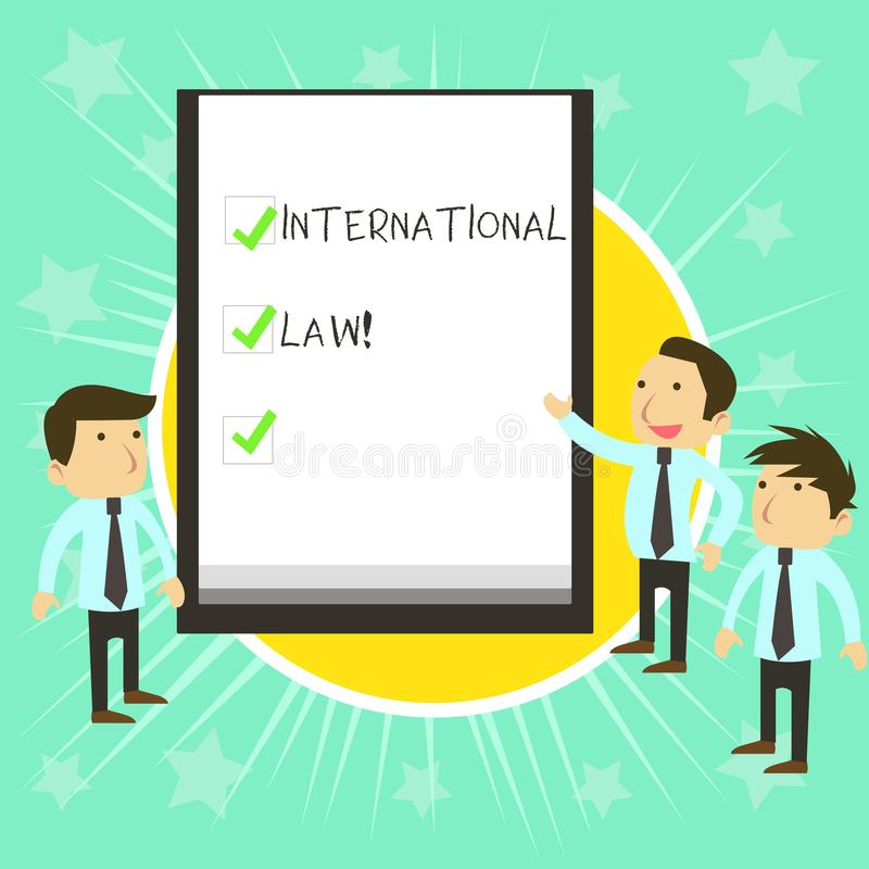 Text sign showing International Law. Conceptual photo system of treaties and agreements between nations Business People. Text sign showing International Law stock illustration