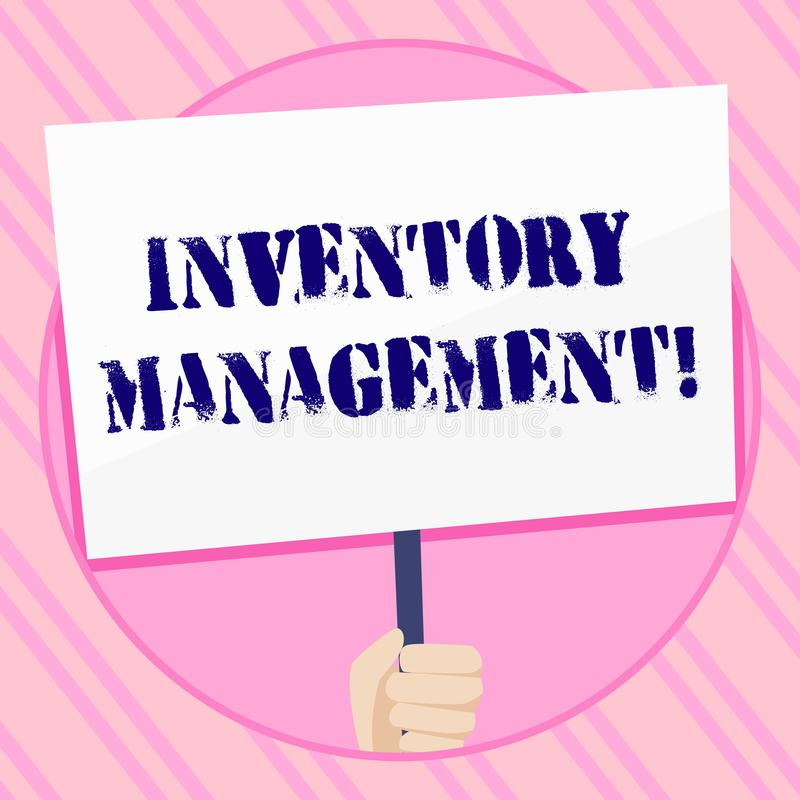 Text sign showing Inventory Management. Conceptual photo supervision of noncapitalized assets and stock items Hand. Text sign showing Inventory Management royalty free illustration