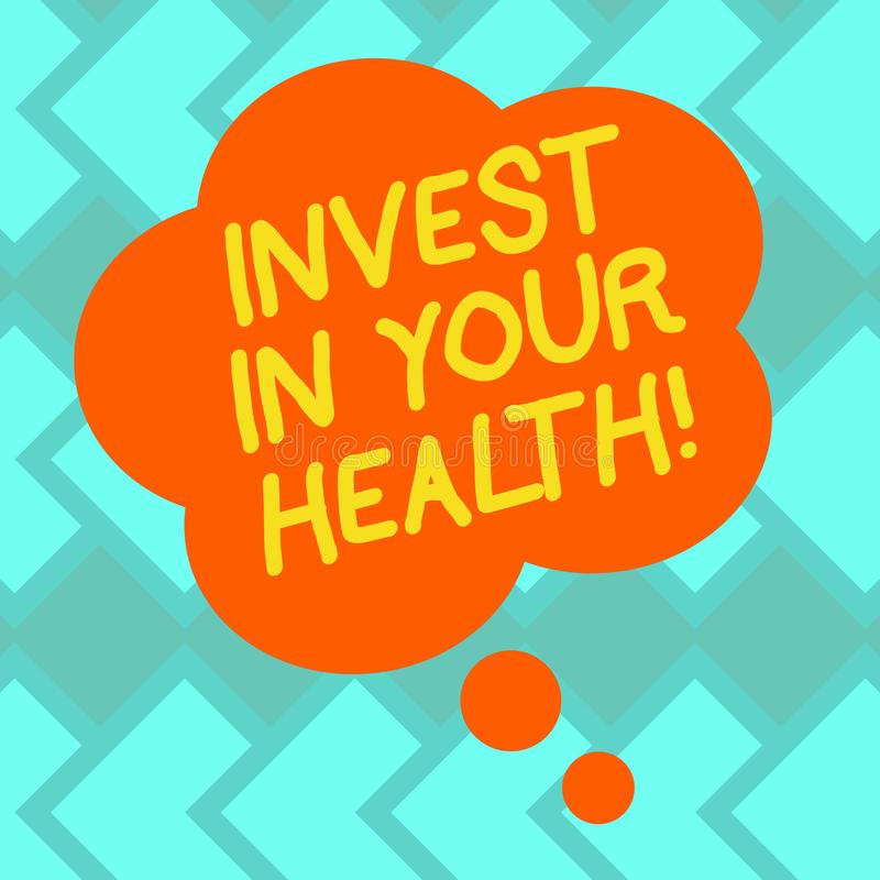 Text sign showing Invest In Your Health. Conceptual photo Spend money in demonstratingal healthcare Preventive Tests Blank Color. Floral Shape Thought Speech stock illustration