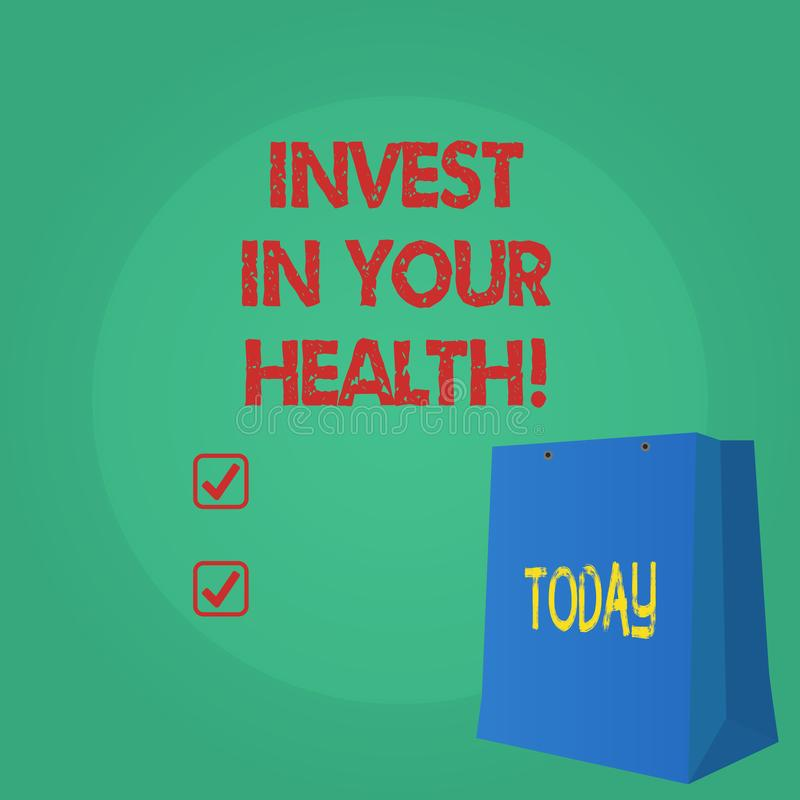 Text sign showing Invest In Your Health. Conceptual photo Spend money in demonstratingal healthcare Preventive Tests. Text sign showing Invest In Your Health royalty free illustration