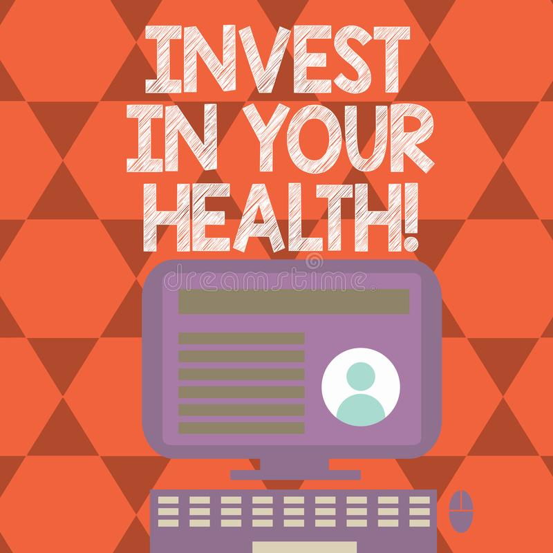 Text sign showing Invest In Your Health. Conceptual photo Spend money in demonstratingal healthcare Preventive Tests. Text sign showing Invest In Your Health stock illustration
