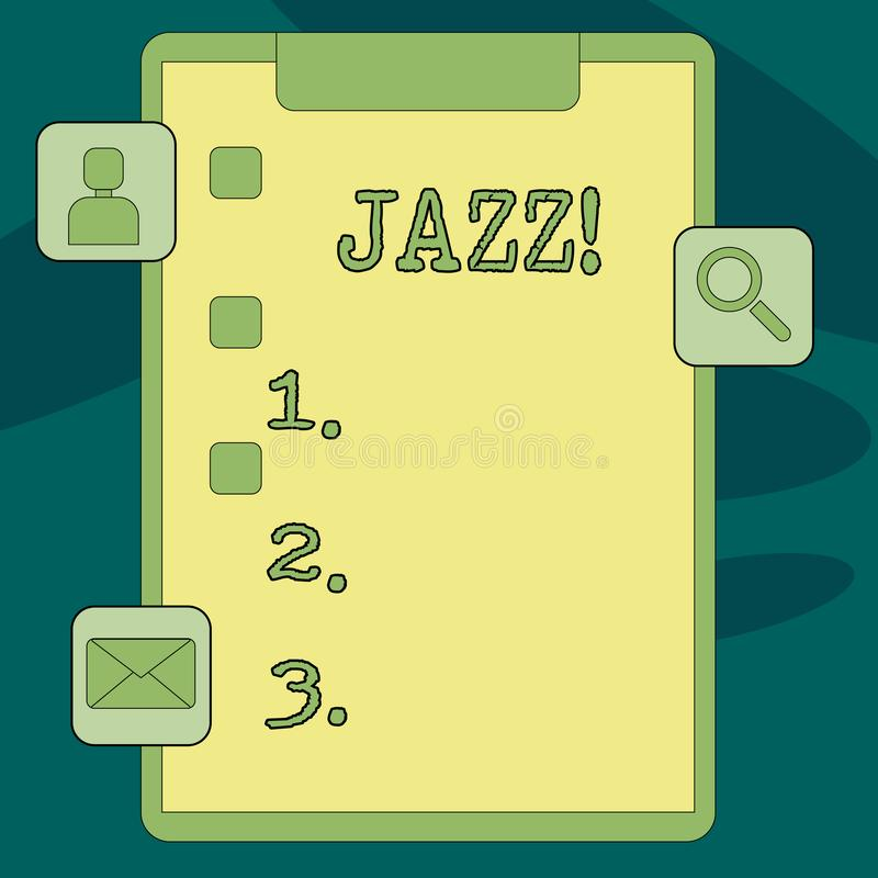 Text sign showing Jazz. Conceptual photo Type of music of black American origin Musical genre Strong rhythm Clipboard. Text sign showing Jazz. Business photo vector illustration