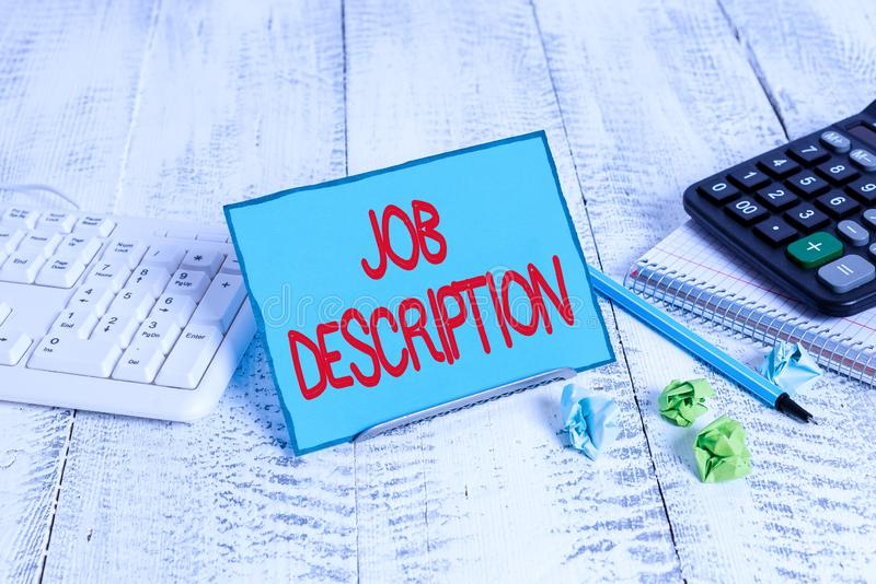 Text sign showing Job Description. Conceptual photo a formal account of an employee s is responsibilities. Text sign showing Job Description. Business photo royalty free stock photo