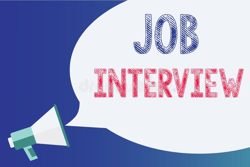 Text sign showing Job Interview. Conceptual photo Assessment Questions Answers Hiring Employment Panel Megaphone. Loudspeaker speech bubble important message stock illustration