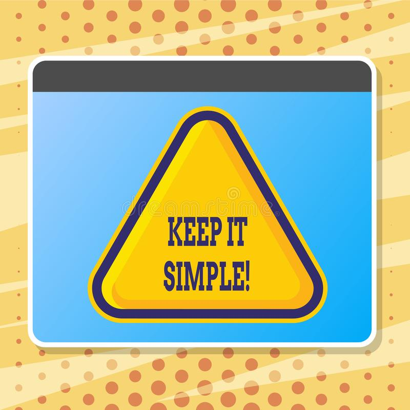 Text sign showing Keep It Simple. Conceptual photo Simplify Things Easy Clear Concise Ideas. Text sign showing Keep It Simple. Conceptual photo Simplify Things royalty free illustration