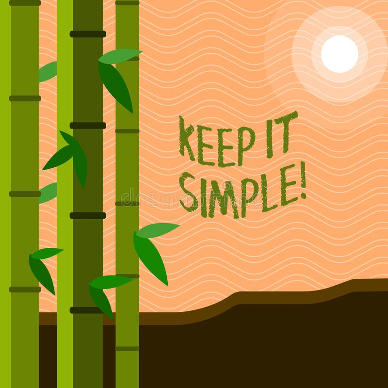 Text sign showing Keep It Simple. Conceptual photo Simplify Things Easy Clear Concise Ideas. Text sign showing Keep It Simple. Conceptual photo Simplify Things stock illustration