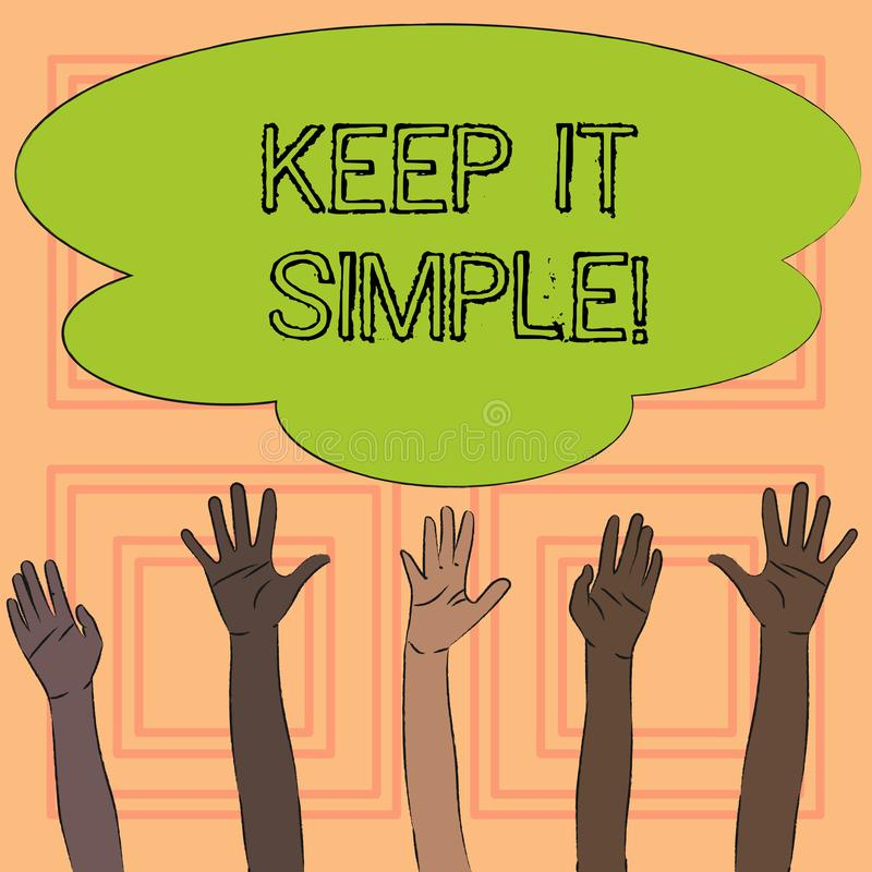 Text sign showing Keep It Simple. Conceptual photo Simplify Things Easy Understandable Clear Concise Ideas. Text sign showing Keep It Simple. Conceptual photo vector illustration