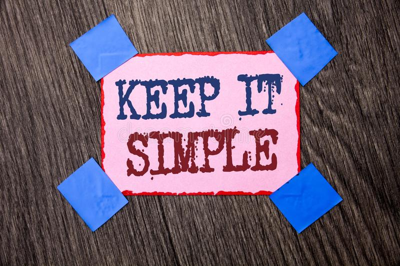 Text sign showing Keep It Simple. Conceptual photo Simplify Things Easy Understandable Clear Concise Ideas written on Pink Sticky. Text sign showing Keep It stock photo