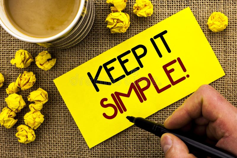 Text sign showing Keep It Simple Motivational Call. Conceptual photo Simplify Things Easy Clear Concise Ideas written on Sticky No. Text sign showing Keep It stock images