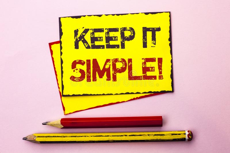 Text sign showing Keep It Simple Motivational Call. Conceptual photo Simplify Things Easy Clear Concise Ideas written on Yellow St. Text sign showing Keep It royalty free stock images