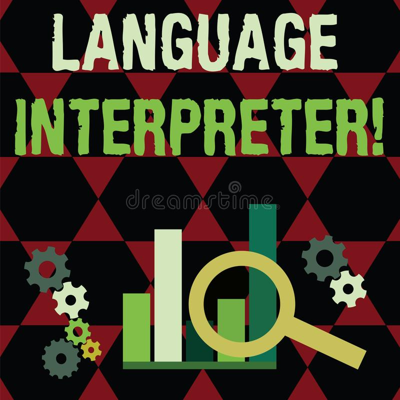 Text sign showing Language Interpreter. Conceptual photo Convey messages between two different languages Magnifying. Text sign showing Language Interpreter vector illustration