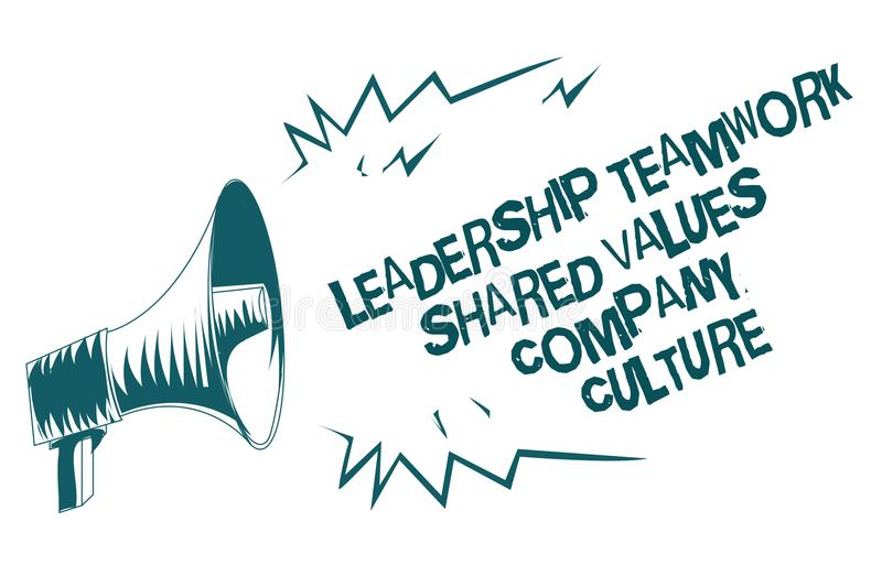 Text sign showing Leadership Teamwork Shared Values Company Culture. Conceptual photo Group Team Success Gray megaphone loudspeake. R important message screaming stock illustration