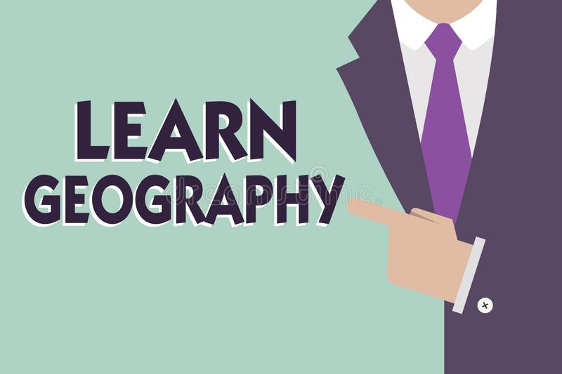 Text sign showing Learn Geography. Conceptual photo study of physical features of earth and its atmosphere royalty free stock photography