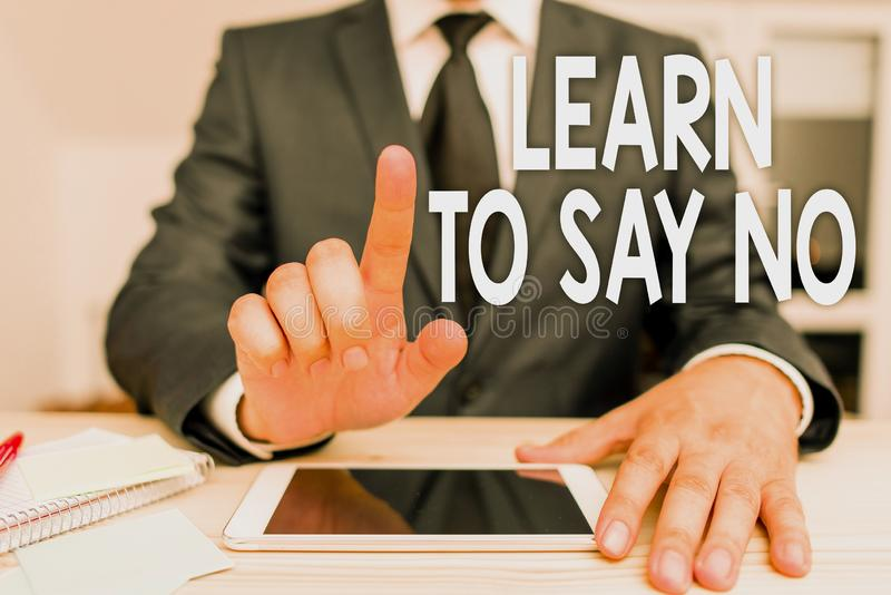 Text sign showing Learn To Say No. Conceptual photo decline or refuse few things before you destroy yourself. Text sign showing Learn To Say No. Business photo stock images