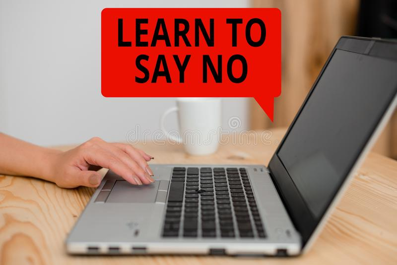 Text sign showing Learn To Say No. Conceptual photo decline or refuse few things before you destroy yourself woman. Text sign showing Learn To Say No. Business stock photos