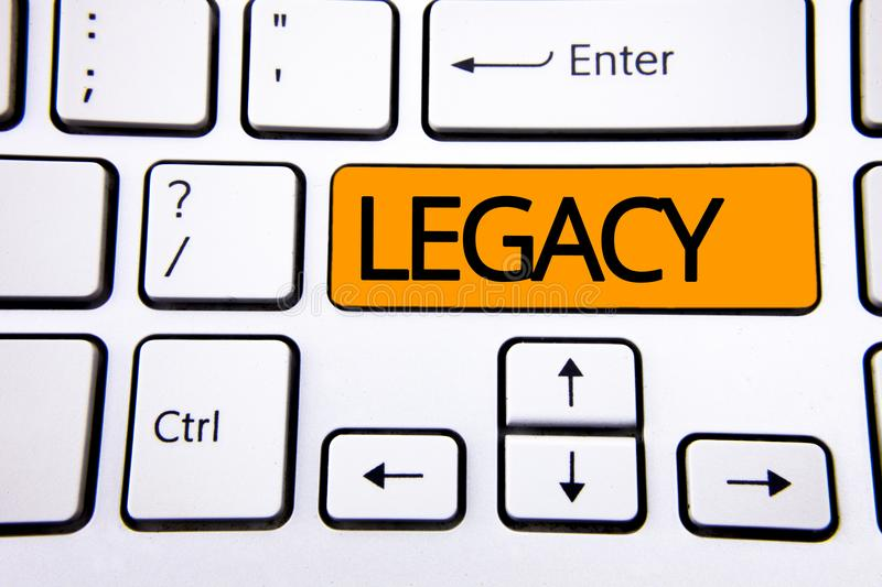 Text sign showing Legacy. Conceptual photo Transmitted Received from an ancestor Money Properties given by will written on Orange. Text sign showing Legacy stock photos