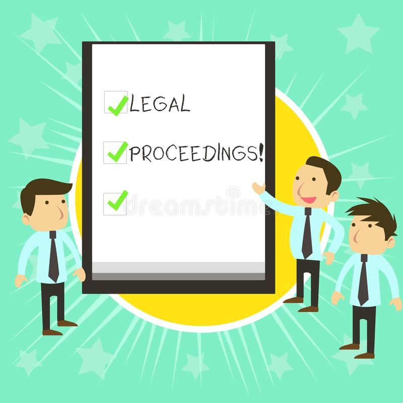 Text sign showing Legal Proceedings. Conceptual photo procedure instituted in a court of law to acquire benefit Business. Text sign showing Legal Proceedings vector illustration