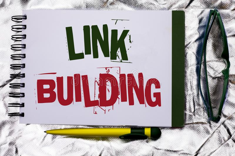 Text sign showing Link Building. Conceptual photo Process of acquiring hyperlinks from other websites Connection written on Notebo. Text sign showing Link royalty free stock photos